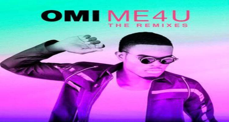 OMI Announces 'ME 4 U: THE REMIXES' Will Be Released Friday, March 4
